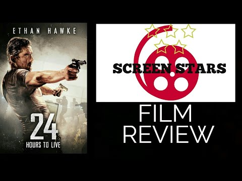 24 Hours To Live (2017) Action Film Review (Ethan Hawke)