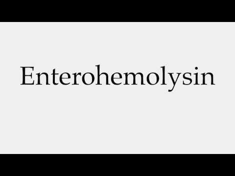 How to Pronounce Enterohemolysin