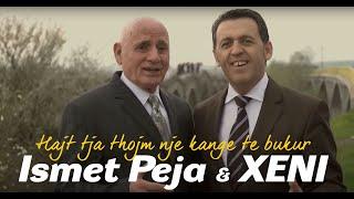 Shkelzen Jetishi XENI&Ismet Peja - Hajt Tja Thojm Nje Kang Te Bukur ( Official Video )