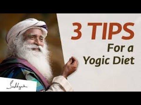 3 Tips for a Yogic Diet   Sadhguru   Isha Hatha Yoga