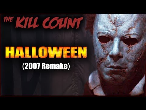 Halloween (2007 Remake) KILL COUNT [Explicit Version]