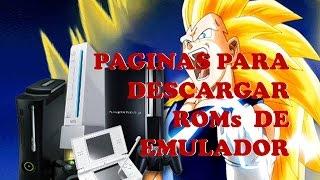 PAGINAS PARA DESCARGAR ROMs DE EMULADOR  2017 SUPERTUTORIALES HD===============CLIC EN MOSTRAR MAS==================PAGINAS PARA DESCARGAR ROMs DE EMULADOR  2017 SUPERTUTORIALES HD================LINK DE LAS PAGINAS  =================1° https://www.emuparadise.me/2° http://www.freeroms.com/3° http://coolrom.com/roms/========================================================================================================SIGUEME EN MIS REDES SOCIALES:FANS:https://www.facebook.com/SuperTutoria...GOOGLE+:https://plus.google.com/u/0/107520079...VISITA MI BLOGhttp://supertutorialeshd.blogspot.com/INSTAGRAM https://www.instagram.com/franvlog/TWITTER https://twitter.com/vlog_fran=====================================================Aquí podras descargar mi extensión para Google Chrome y Mozilla.http://myapp.wips.com/super-tutoriale...=====================================================Gracias por su apoyo....XD