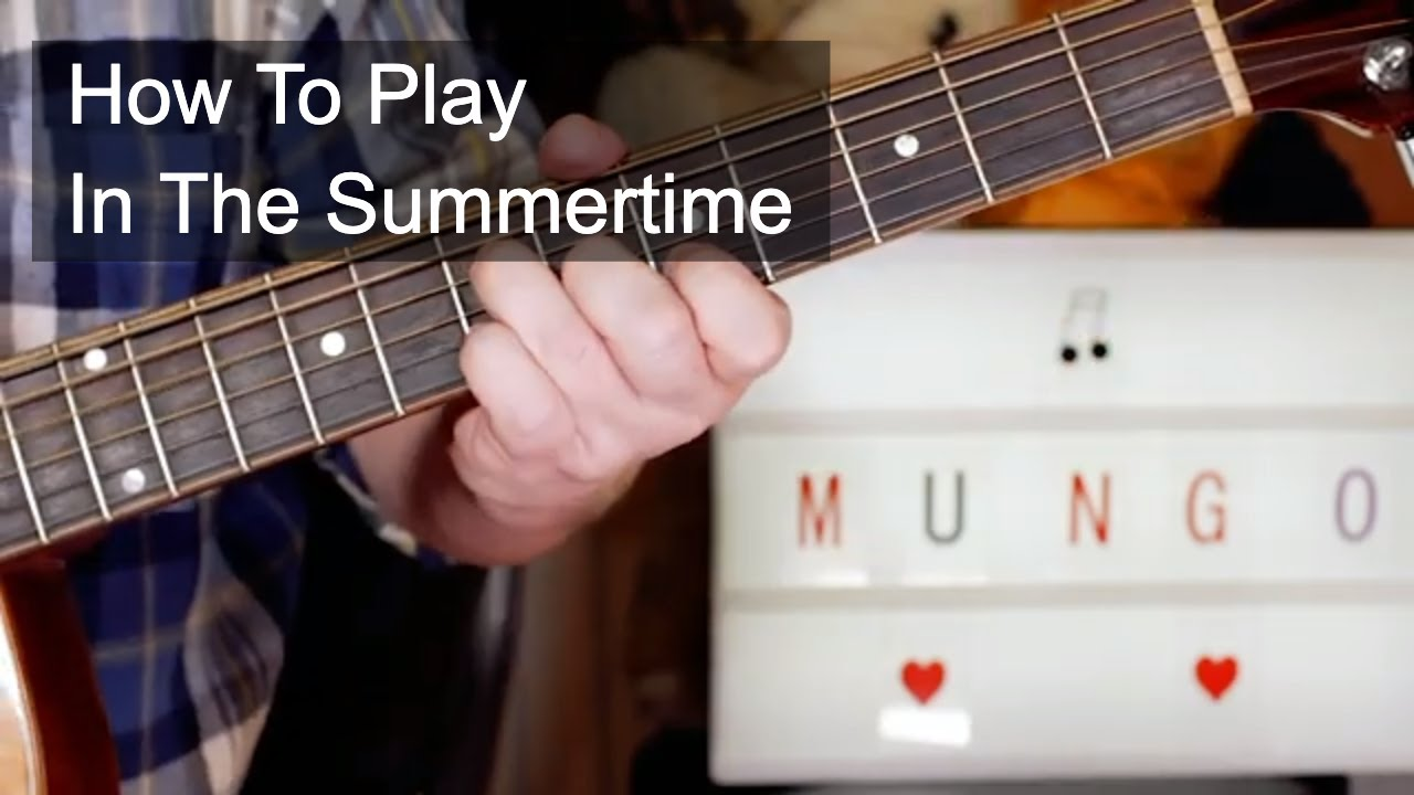 'In The Summertime' Mungo Jerry Acoustic Guitar Lesson