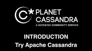 Intro To Apache Cassandra Developer&Administrator Walkthrough
