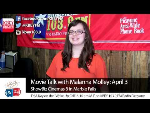 ShowBiz Cinemas 8 Movie Talk with Malanna Molley: April 3