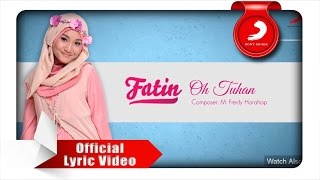 Video FATIN - Oh Tuhan (Lyric Video) MP3, 3GP, MP4, WEBM, AVI, FLV Februari 2018