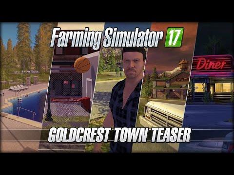 Farming Simulator 17 - Goldcrest Town Teaser