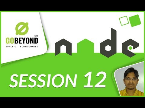 Learn Node.js (Session-12) | GoBeyond-2018