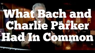 Video What Bach and Charlie Parker Had In Common MP3, 3GP, MP4, WEBM, AVI, FLV Desember 2018