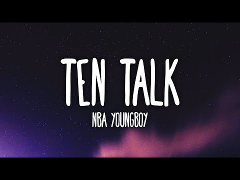 NBA YoungBoy - Ten Talk (Lyrics)