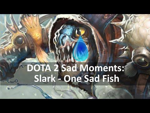 Dota 2 Sad Moments: Slark - One Sad Fish