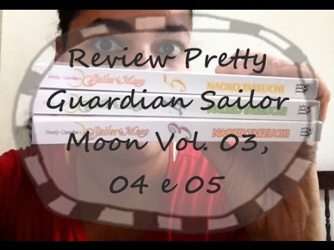 Review Mangá Pretty Guardian Sailor Moon Vol 03, 04 e 05, da Naoko Takeuchi