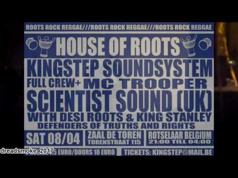 KINGSTEP SOUNDSYSTEM ft mc.trooper(uk) pt2 - we want no war @ rotselaar (b) 08-04-2017