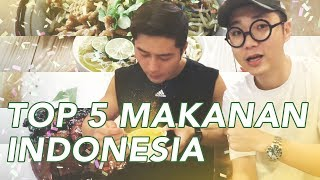 Video Must Try TOP 5 Indonesian Foods MP3, 3GP, MP4, WEBM, AVI, FLV Agustus 2018