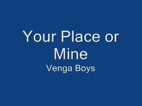 Tekst piosenki Vengaboys - Your Place Or Mine po polsku