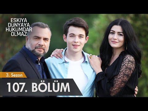 Eşkıya Dünyaya Hükümdar Olmaz 107. Bölüm | Sezon Finali (видео)