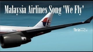 Video Malaysia Airlines Song 2013 'We Fly' [HD] MP3, 3GP, MP4, WEBM, AVI, FLV Agustus 2018