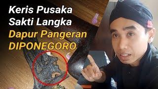 Video Keris Pusaka SAKTI LANGKA Dapur Pangeran Diponegoro MP3, 3GP, MP4, WEBM, AVI, FLV Februari 2019