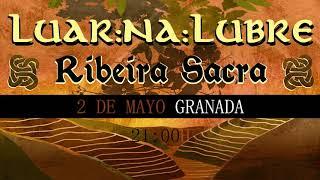 Luar na Lubre en Granada