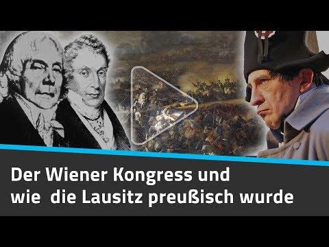 Der Wiener Kongress und wie die Lausitz preußisch wurde