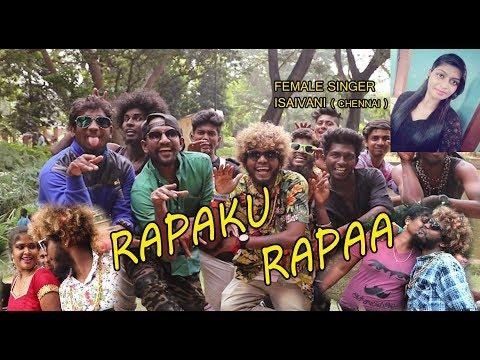 Video Chennai Gana  SARAVEDI SARAN _RAPUKU RAPA  HD VIDEO 2017 download in MP3, 3GP, MP4, WEBM, AVI, FLV January 2017