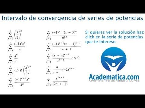 Intervalos de Convergencia de Series de Potencias