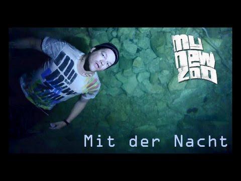 MY NEW ZOO - Mit Der Nacht