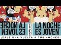 La Noche es Joven (Sept-Dic 2017)