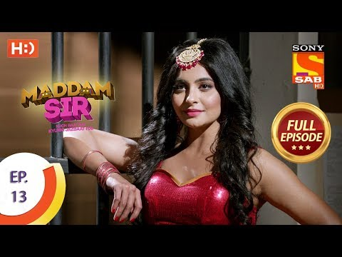 Maddam Sir - Ep 13 - Full Episode - 11th March 2020