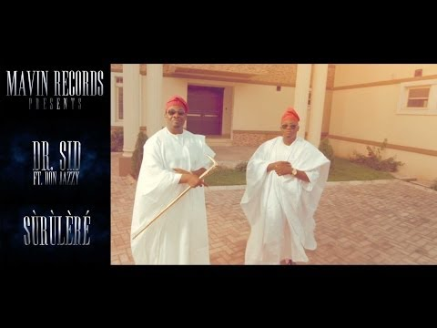 0 VIDEO: Dr. Sid   Surulere f. Don JazzySurulere MAVIN RECORDS Dr. SID Don Jazzy