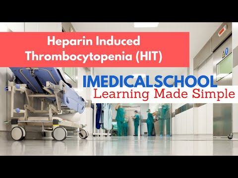 Medical School - Heparin Induced Thrombocytopenia