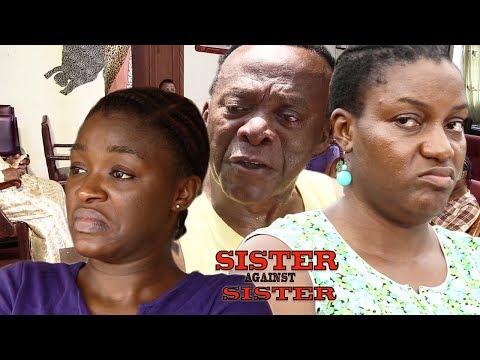 Sister Against Sister Season 1- New Movie 2018 Latest Nigerian Nollywood Movie