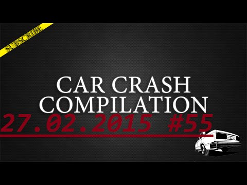 Car crash compilation #55 | Подборка аварий 27.02.2015