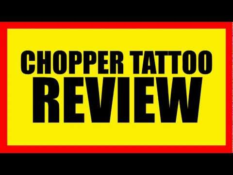 Chopper Tattoo Review - [UPDATED] Personal Testimonial