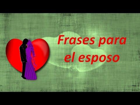 Frases de amor para mi esposo  Frases de amor