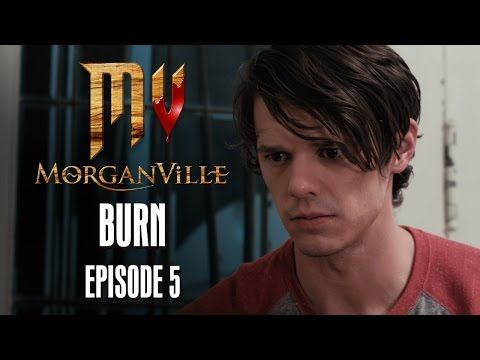 "Morganville: The Series - Episode 5: ""Burn"" - HALLOWEEK"
