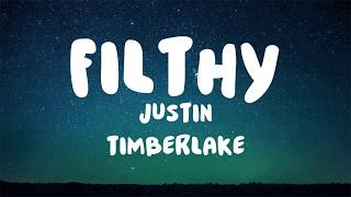 Justin Timberlake - Filthy [LYRICS]