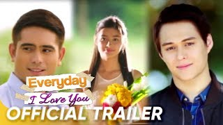 Video OFFICIAL TRAILER: 'Everyday, I Love You' | Gerald Anderson | Liza Soberano | Enrique Gil MP3, 3GP, MP4, WEBM, AVI, FLV Desember 2017