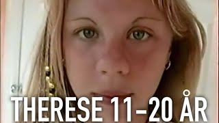 Therese 11-20 år