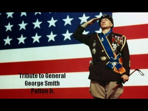 🇺🇸 Tribute to General George Smith Patton Jr. 🇺🇸