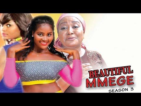 Beautiful Mmege Season 3  - Latest 2017 Nigerian Nollywood Movie