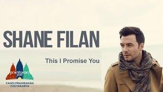 Video Shane Filan - This I Promise You MP3, 3GP, MP4, WEBM, AVI, FLV Juni 2018