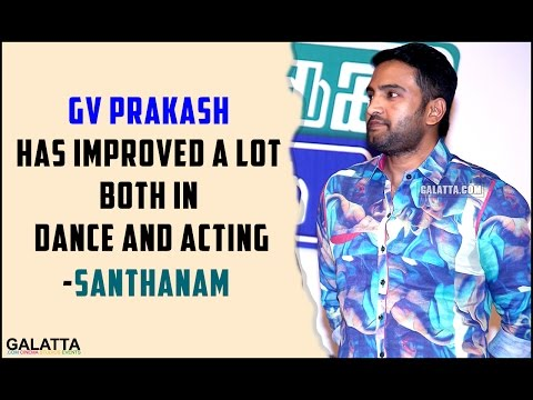 GV-Prakash-has-improved-a-lot-both-in-dance-and-acting--Santhanam
