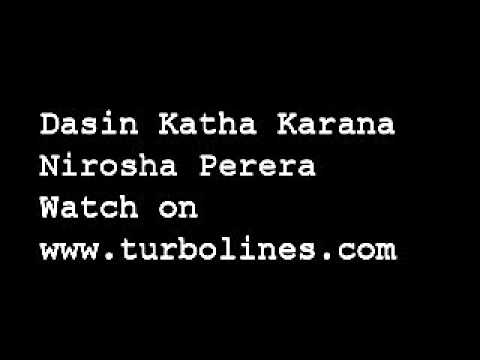 dasin katha karana sinhala video song from nirosha perera