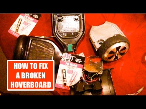 HOW TO FIX A BROKEN HOVERBOARD