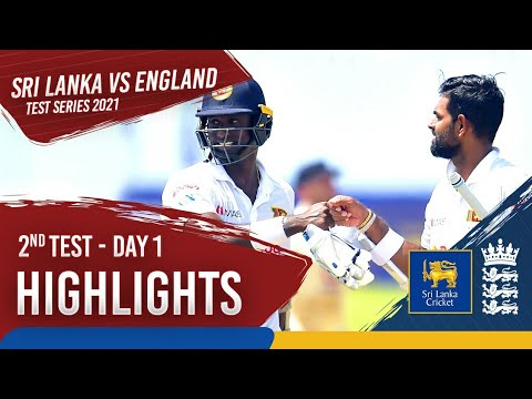 Day 1 Highlights | Sri Lanka v England 2021 | 2nd Test at Galle