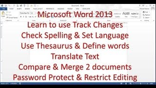 Microsoft Word 2013 pt 8 (Spelling, Track Changes, Password Protect)