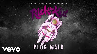 Video Rich The Kid - Plug Walk (Audio) MP3, 3GP, MP4, WEBM, AVI, FLV Juni 2018