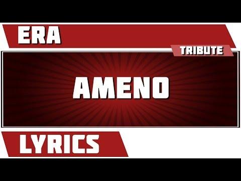 Video Ameno - Era tribute - Lyrics download in MP3, 3GP, MP4, WEBM, AVI, FLV January 2017
