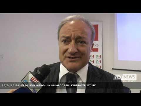 20/01/2020 | VERSO LE OLIMPIADI: UN MILIARDO PER LE INFRASTRUTTURE